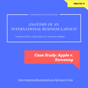 Anatomy of an International Business Lawsuit.