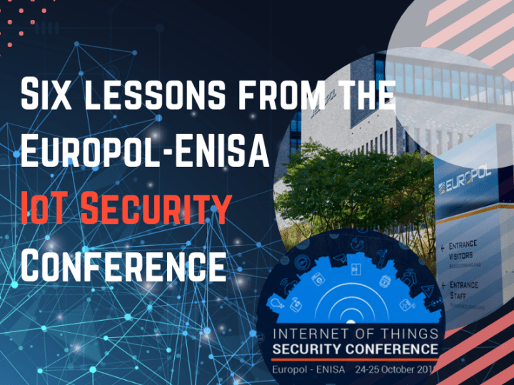 Key insights from Europol-ENISA IoT Security Conference