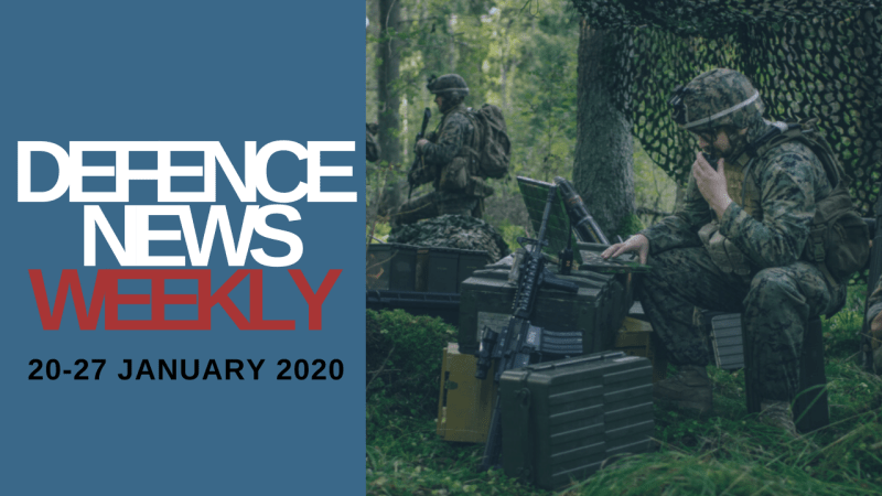 Defence News Weekly 20-27 January 2020