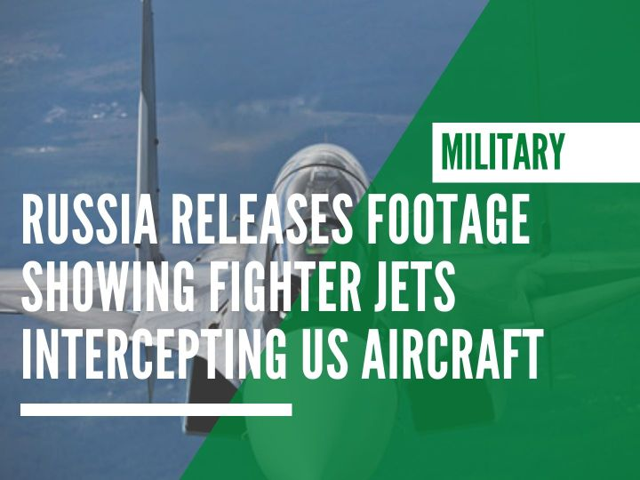 Russia releases footage showing fighter jets intercepting US aircraft