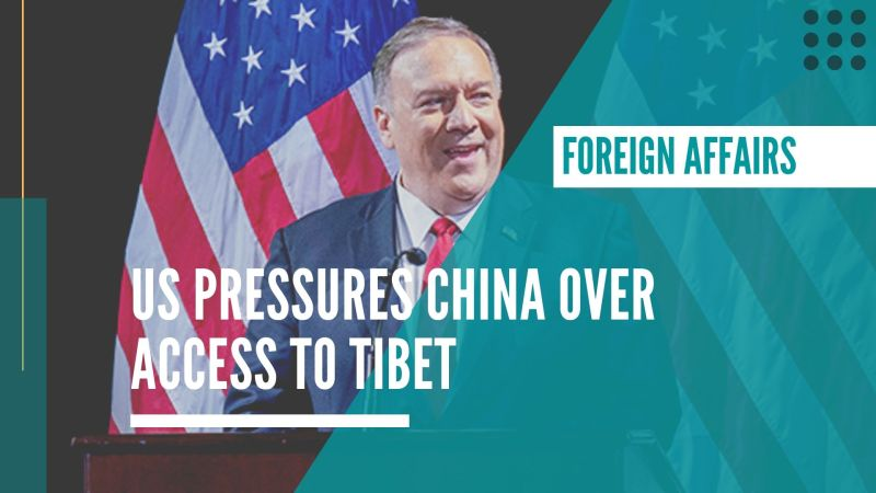 US pressures China over access to Tibet as they impose new visa restrictions on Chinese citizens