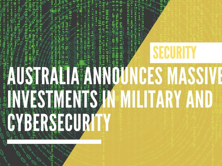 Australia announces massive investments in military and cybersecurity