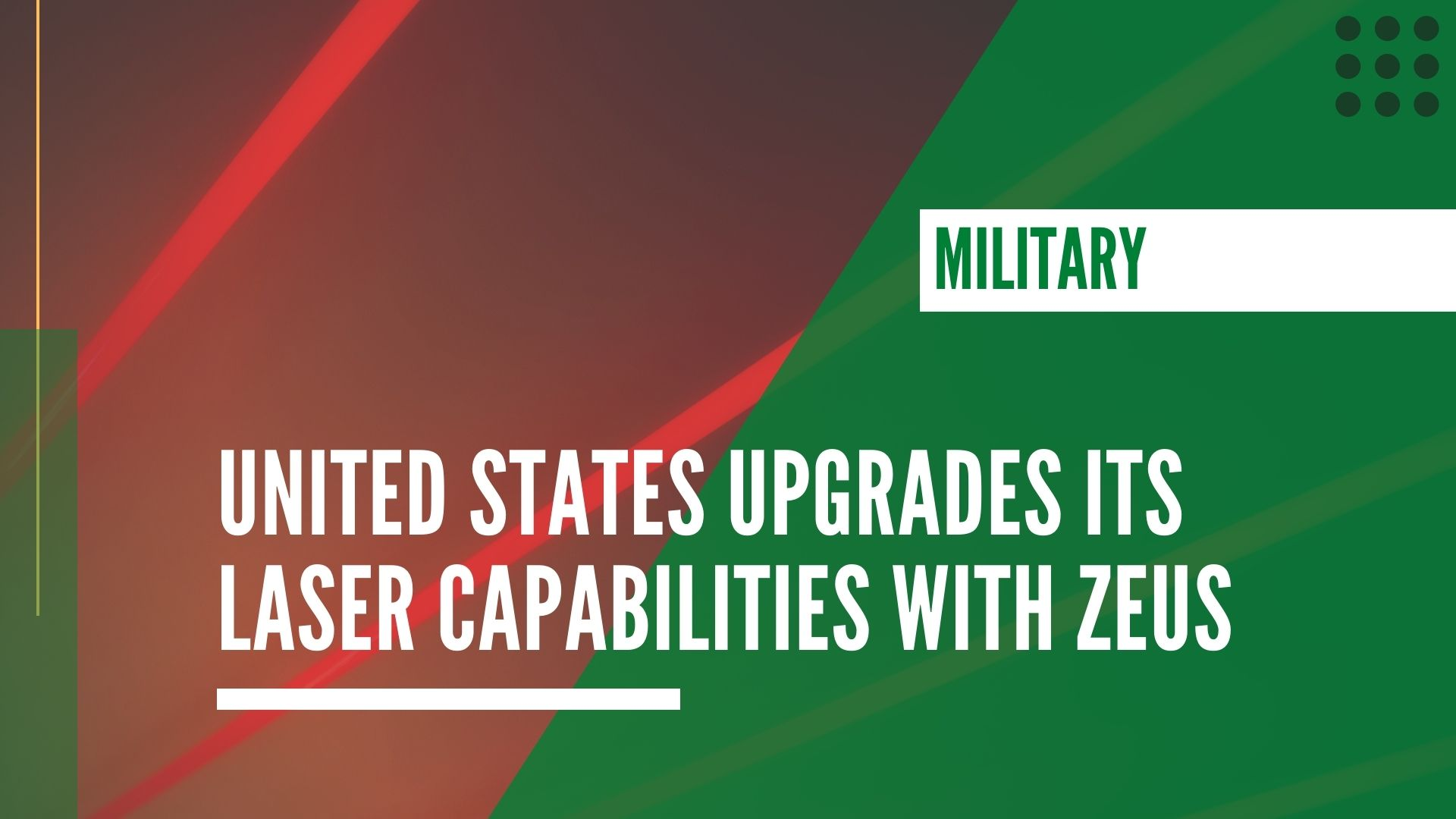 United States upgrades its laser capabilities with ZEUS