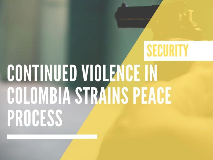 Continued violence in Colombia strains peace process