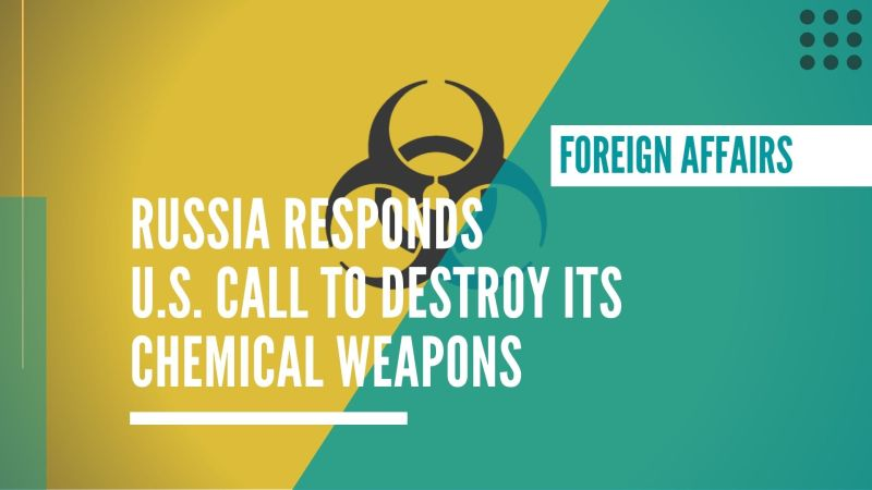 Russia responds to U.S. call to destroy its chemical weapons