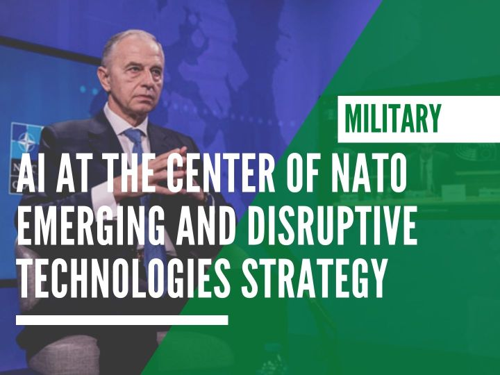 AI at the center of NATO Emerging and Disruptive Technologies strategy