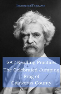 Mark Twain's The Celebrated Jumping Frog of Calaveras County with SAT style practice questions and answer key.