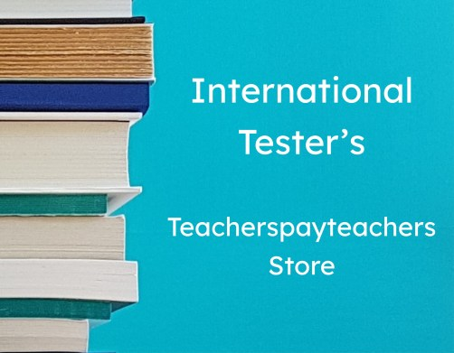 Link to International Tester's Teacherspayteachers.com store.