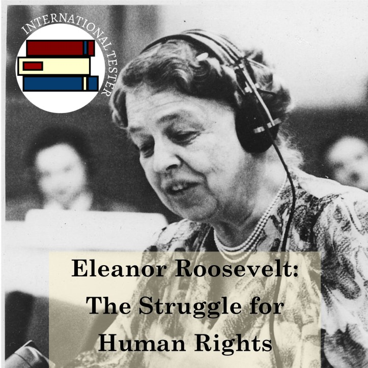 Eleanor Roosevelt The Struggle for Human Rights Practice Reading