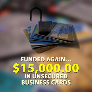 Funded again… $15,000.00 in unsecured business cards