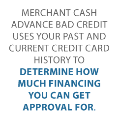 Get a Merchant Cash Advance Bad Credit No Problem