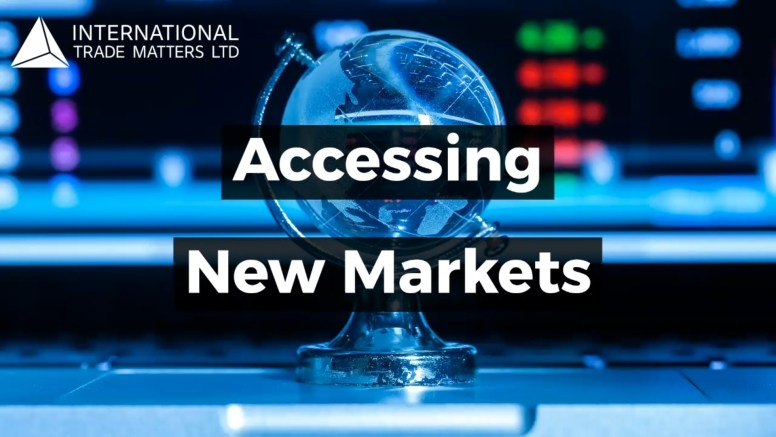 Accessing New Markets