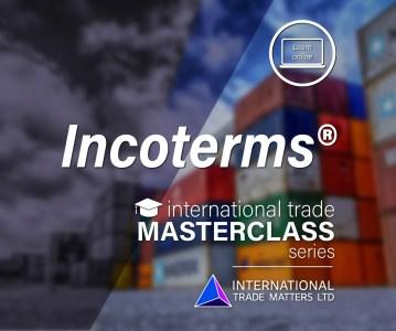 An International Trade Masterclass – Incoterms 2020