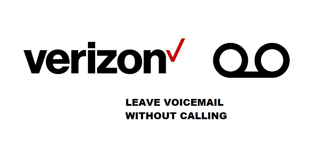 How To Leave A Voicemail Without Calling Verizon? (6 Steps