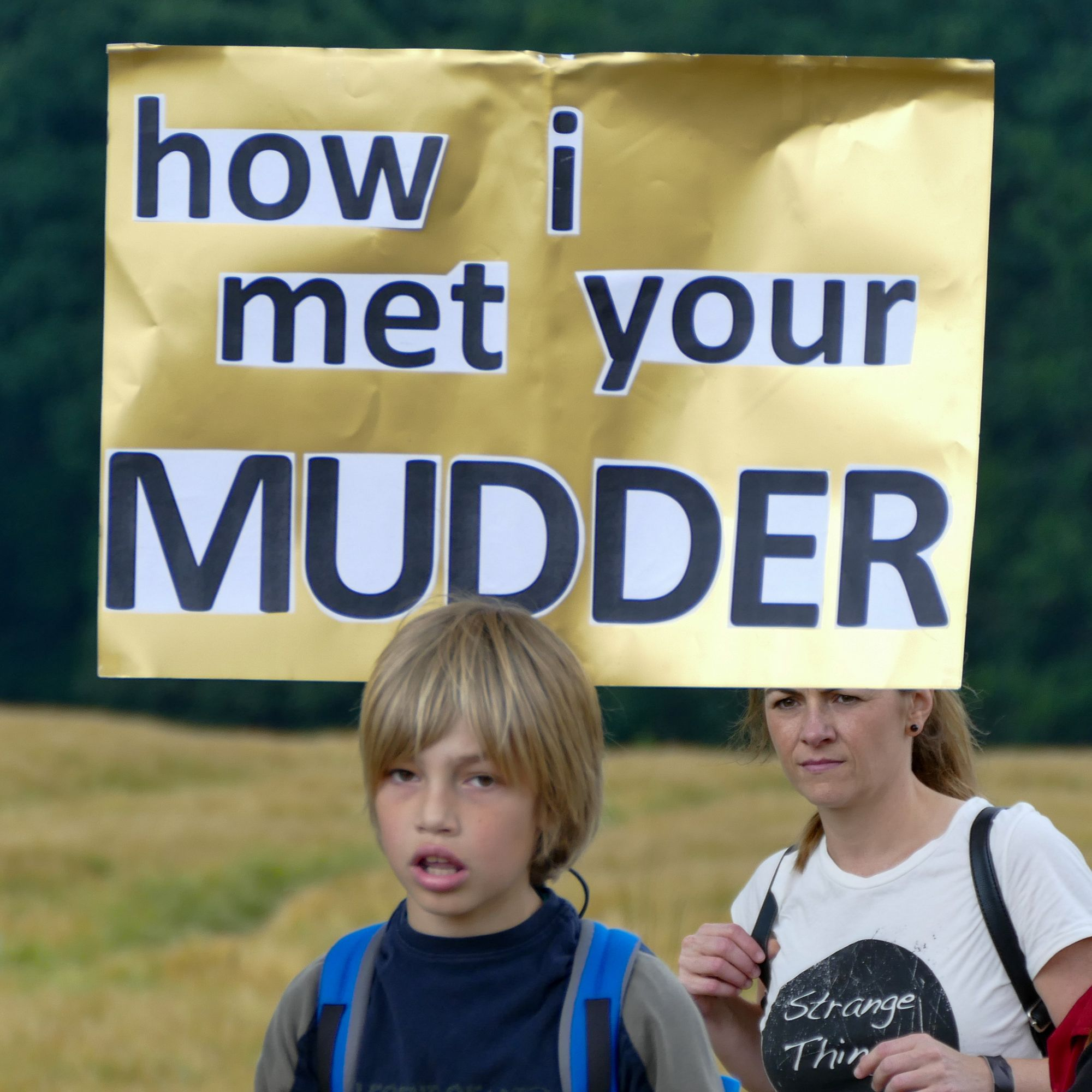 "Schlachtenbummler Schild ""how i met your MUDDER"""