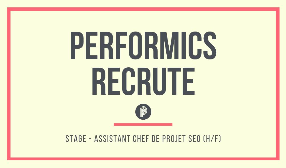 Job Alert ! Nous recrutons chez Performics un Assistant Chef de projet SEO (H/F)...
