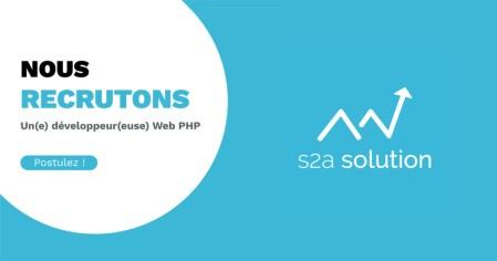 L'agence S2A Solution recrute un(e) développeur(euse) d'application web PHP. N'h...