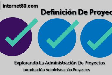 Definicion De Proyecto