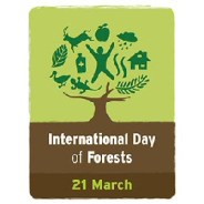 International Day of Forests:  21 March