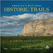 Paths to the past: National Historic Trails lead travelers through time, US history