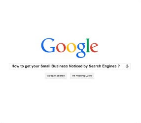 How to get your Small Business Noticed by Search Engines