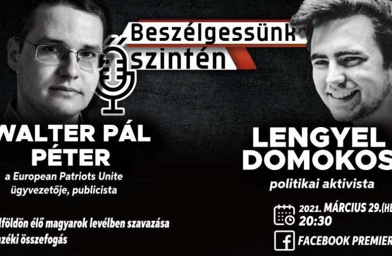 Beszélgessünk őszintén – Külföldi magyarok levélben szavazása és az ellenzéki összefogás