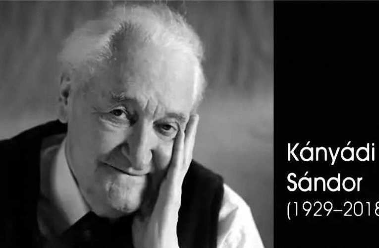 Kónya-Hamar Sándor: KÁNYÁDI SÁNDOR (1929-2018) 92 éves volna…!