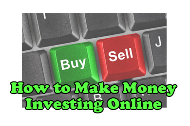 How to Make Money Investing Online