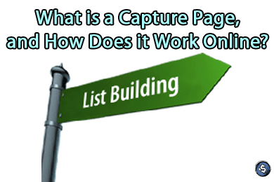 What is a Capture Page, and How Does it Work Online?