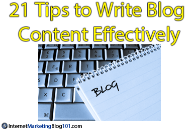 21 Tips to Write Blog Content Effectively
