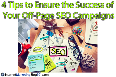 4 Tips to Ensure the Success of Your Off-Page SEO Campaigns
