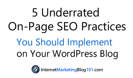 5 Underrated On-Page SEO Practices for Your WordPress Blog