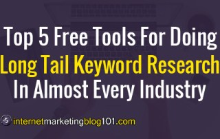 Top 5 Free Tools For Doing Long Tail Keyword Research In Almost Every Industry