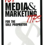 41bFOAzyd L - 101 Media and Marketing Tips for the Sole Proprietor