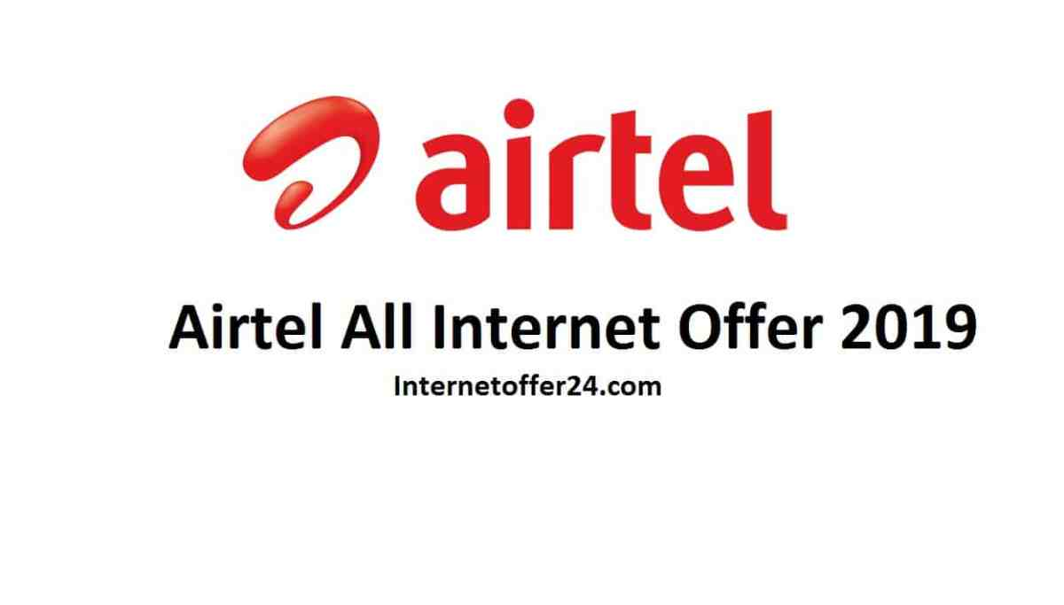 Airtel All Internet Packages 2019 | Airtel Internet Offer 2019