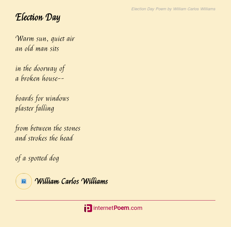 Election Day Poem by William Carlos Williams