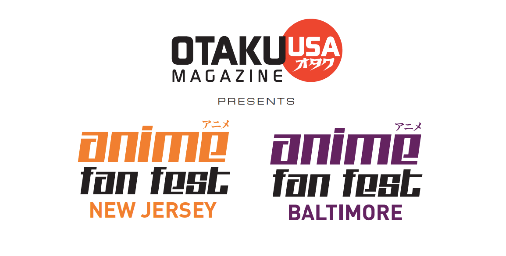 MAD EVENT MANAGEMENT AND OTAKU USA ANNOUNCE GUESTS FOR THE 2017 ANIME FAN FEST NJ DEBUT OF BALTIMORE IPS News