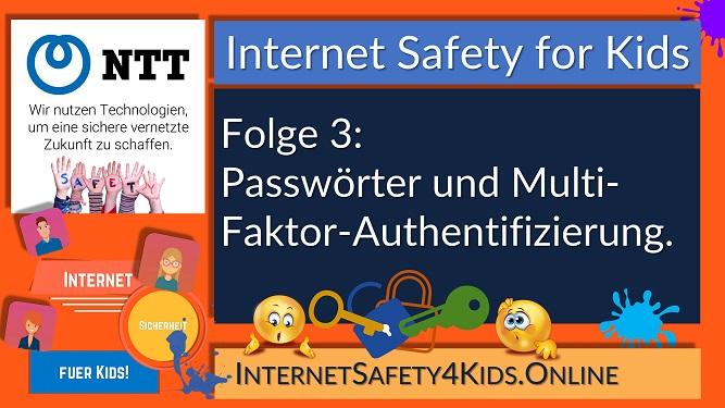 Internet Safety for Kids Folge 3 - Passwörter und Multi-Faktor-Authentifizierung