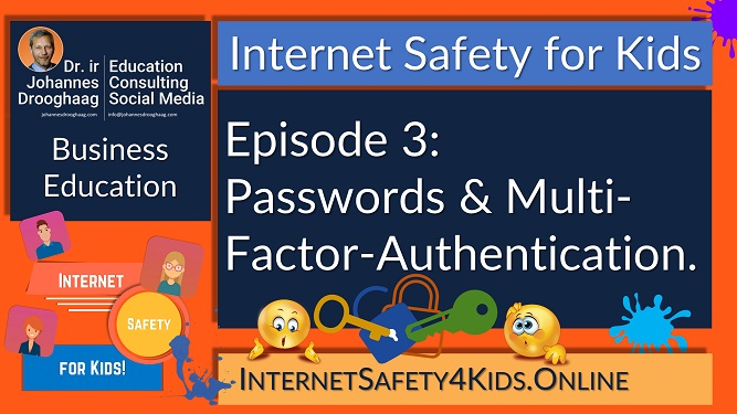 Internet Safety for Kids Episode 3 - Passwords & Multi-Factor-Authentication