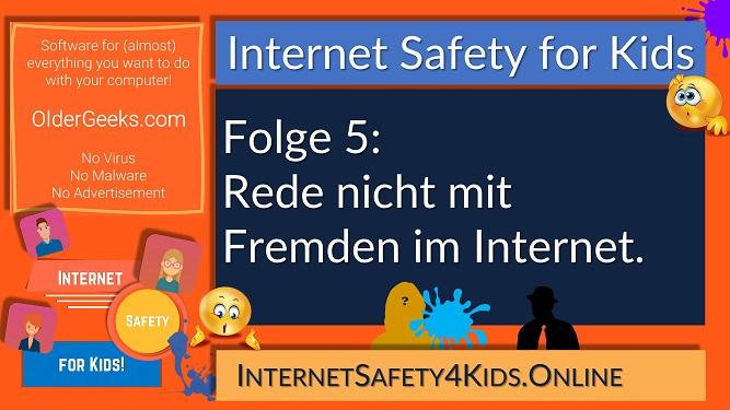 Internet Safety for Kids - Folge 5 - Rede nicht mit Fremden im Internet.