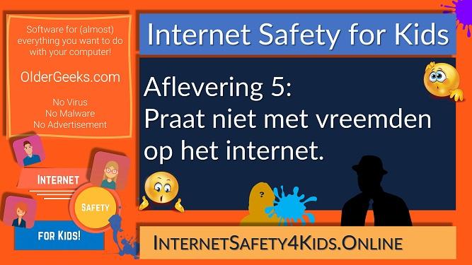 Internet Safety for Kids - Aflevering 5 - Praat niet met vreemden op het internet