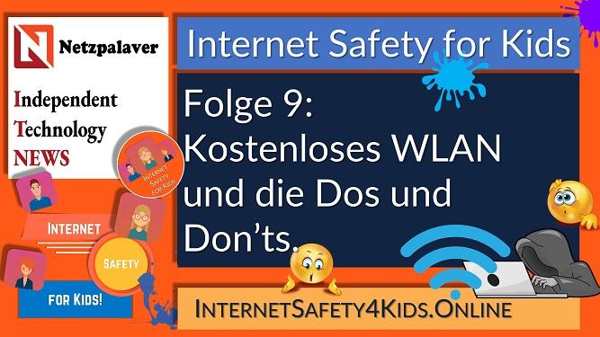 Internet Safety for Kids Folge 9 - Kostenloses WLAN und die Dos und Don'ts