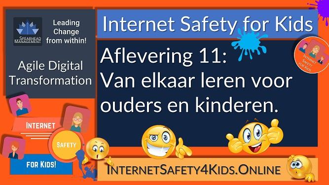 Internet Safety for Kids Aflevering 11 - van elkaar leren voor ouders en kinderen