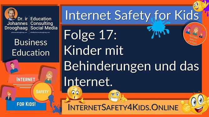 Internet Safety for Kids Folge 17 - Kinder mit Behinderungen und das Internet