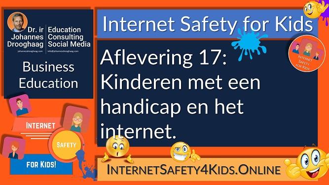 Internet Safety for Kids Aflevering 17 - Kinderen met een handicap en het internet