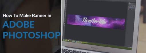 How to Make Banner in Photoshop