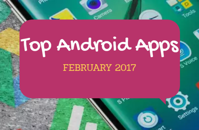 Top 10 Android Apps February 2017