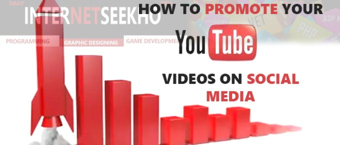 How to Promote Your Youtube Videos on Social Media
