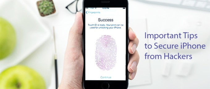 Important Tips to Secure iPhone from Hackers