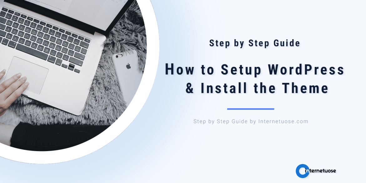 How-to-Setup-WordPress-&-Install-the-Theme-for-min
